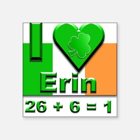 "I Love Ireland 26+6=1 #2 Square Sticker 3"" x 3"""