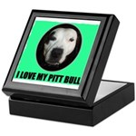 I LOVE MY PIT BULL Keepsake Box