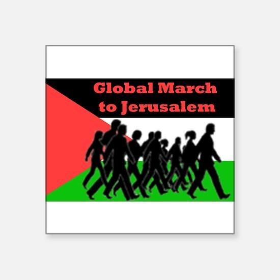 "Global March to Jerusalem Square Sticker 3"" x 3"""
