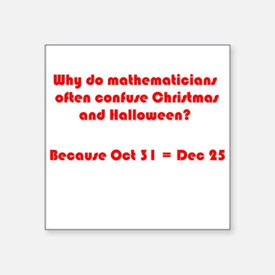 "Octal or Decimal? #2 Square Sticker 3"" x 3"""