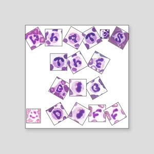"""What's The Big Diff Square Sticker 3"""" x 3"""""""
