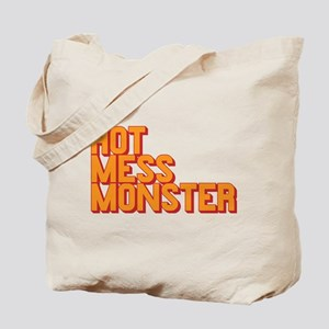 It's the hot mess monster Tote Bag