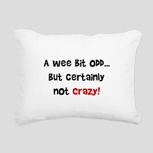 certainly_not_crazy Rectangular Canvas Pillow