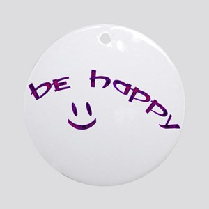Be Happy Smiley - Purple Ornament (Round)