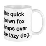The quick brown fox jumps over the lazy dog Mug