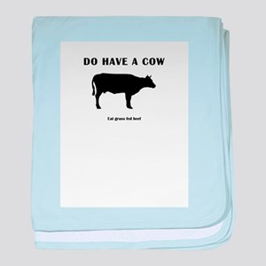Do Have A Cow baby blanket