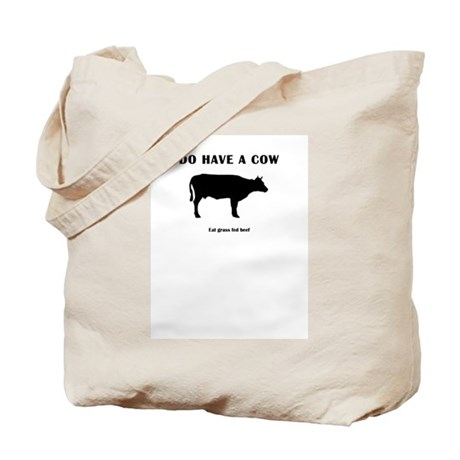 Do Have A Cow Tote Bag