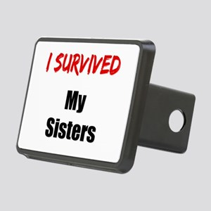 I survived MY SISTERS Rectangular Hitch Cover