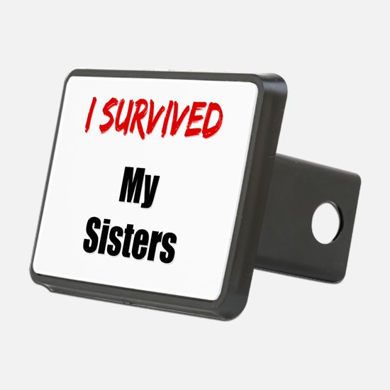 I survived MY SISTERS Hitch Cover