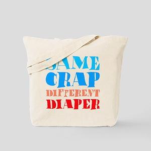 Same Crap Tote Bag