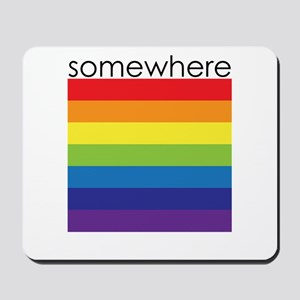 somewhere over the rainbow Mousepad