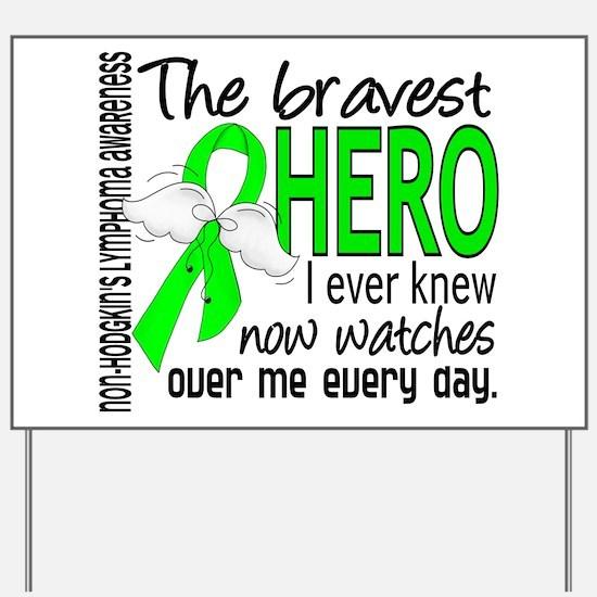 Bravest Hero I Knew NH Lymphoma Yard Sign