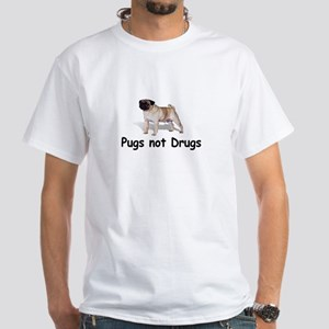 Pugs not Drugs White T-Shirt