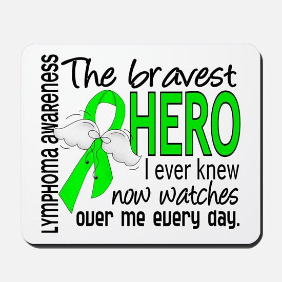 Bravest Hero I Knew Lymphoma Mousepad