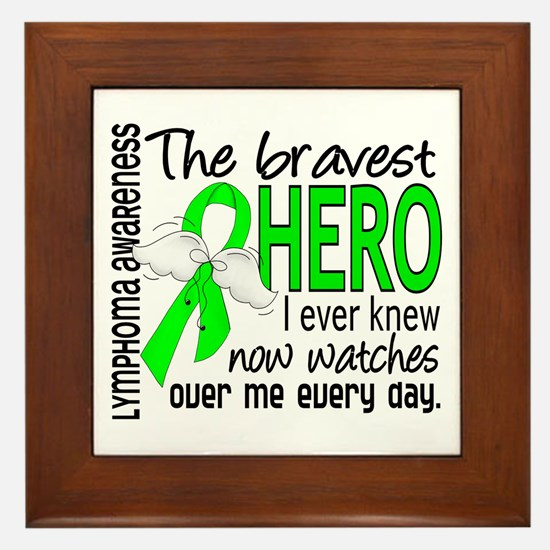 Bravest Hero I Knew Lymphoma Framed Tile