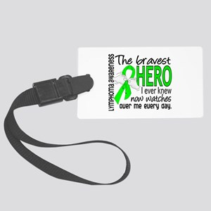Bravest Hero I Knew Lymphoma Large Luggage Tag