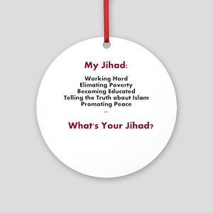 My Jihad Ornament (Round)