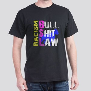 BSL Bullshit Law Dark T-Shirt