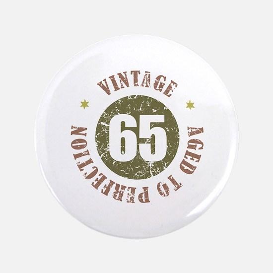 """65th Vintage birthday 3.5"""" Button"""
