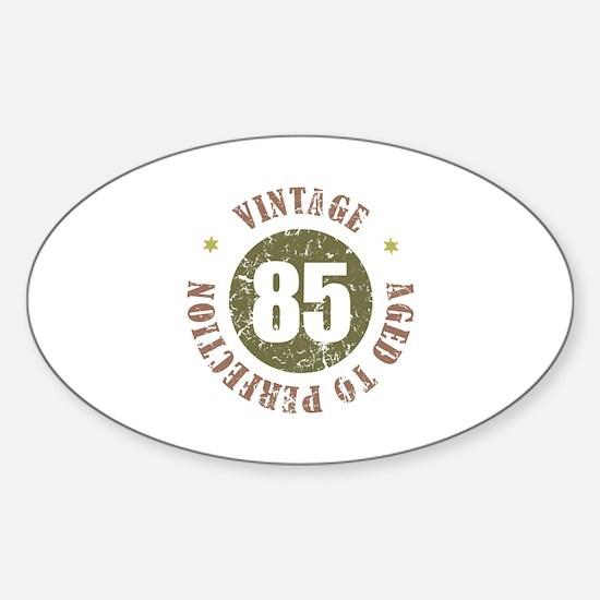 85th Vintage birthday Sticker (Oval)