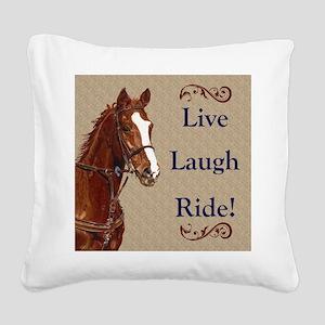 Live! Laugh! Ride! Horse Square Canvas Pillow