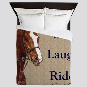 Live! Laugh! Ride! Horse Queen Duvet
