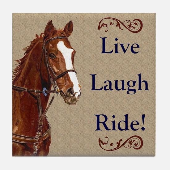 Live! Laugh! Ride! Horse Tile Coaster