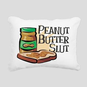 Peanut Butter Slut Rectangular Canvas Pillow