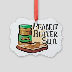 Peanut Butter Slut Picture Ornament