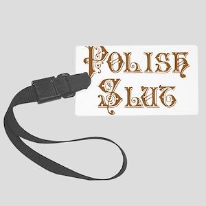 Polish Slut Large Luggage Tag