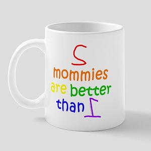 2 Mommies Mug