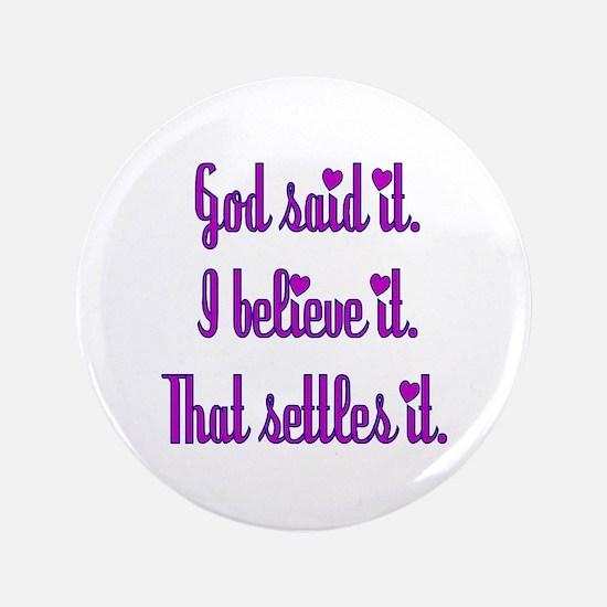 """God Said It Purple 3.5"""" Button"""