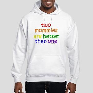 two mommies Hooded Sweatshirt