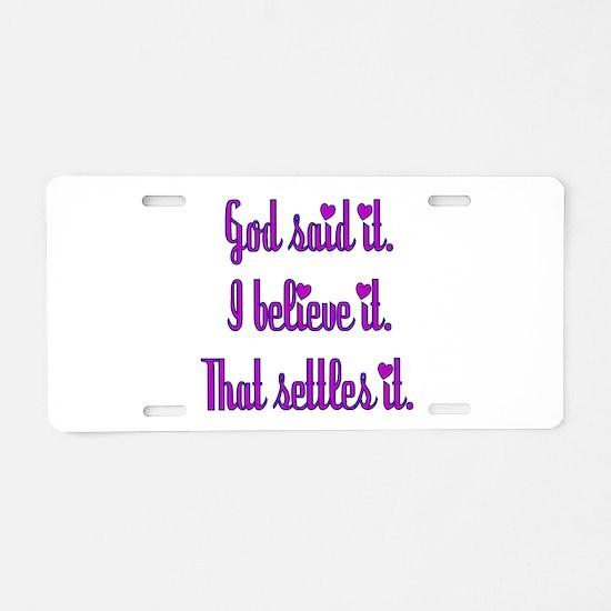 God Said It Purple Aluminum License Plate