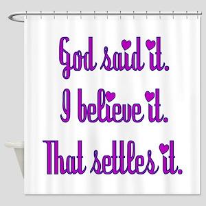 God Said It Purple Shower Curtain