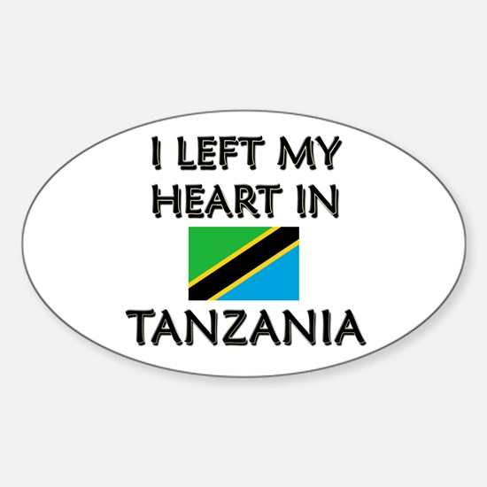 I Left My Heart In Tanzania Oval Decal