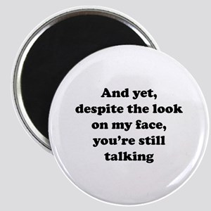 You're Still Talking Magnet