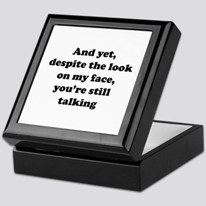 You're Still Talking Keepsake Box