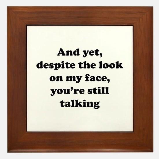 You're Still Talking Framed Tile