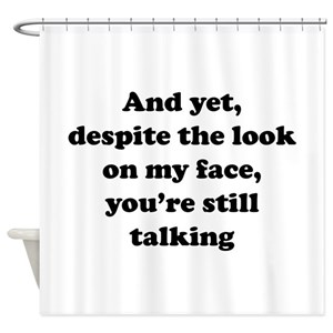 Funny Sayings Shower Curtains