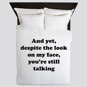 You're Still Talking Queen Duvet