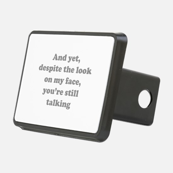 You're Still Talking Hitch Cover