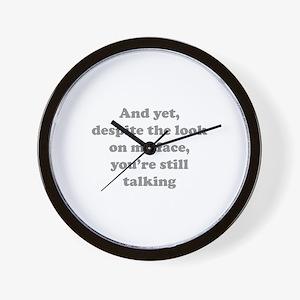 You're Still Talking Wall Clock