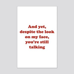 You're Still Talking Mini Poster Print