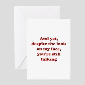 You're Still Talking Greeting Card