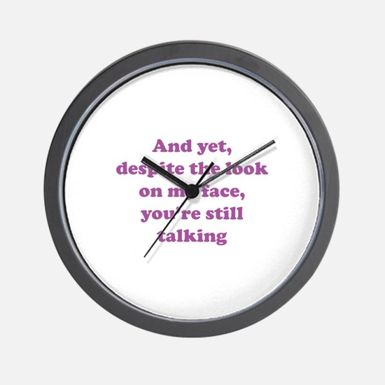 You're Still Talking Wall Clock