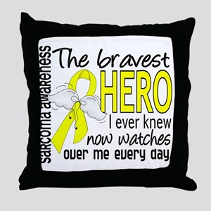 Bravest Hero I Knew Sarcoma Gifts Throw Pillow