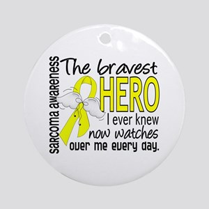 Bravest Hero I Knew Sarcoma Gifts Ornament (Round)