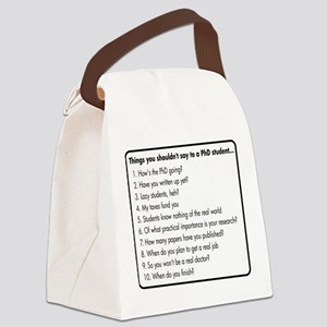 Don't Ask a PhD Canvas Lunch Bag