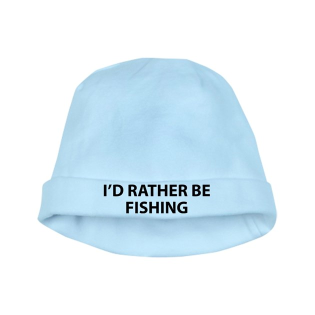 I 39 d rather be fishing baby hat by brightdesign for Rather be fishing